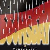 Schwabendoomsday 2 Terrorziel Freiheit