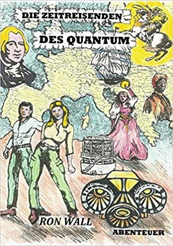 Die Zeitreisenden des Quantum