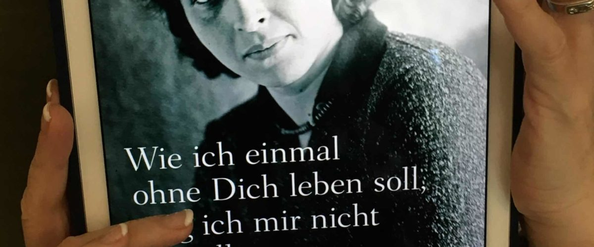 """""""Wie ich einmal ohne dich leben soll, mag ich mir nicht vorstellen"""" von Hannah Arendt"""