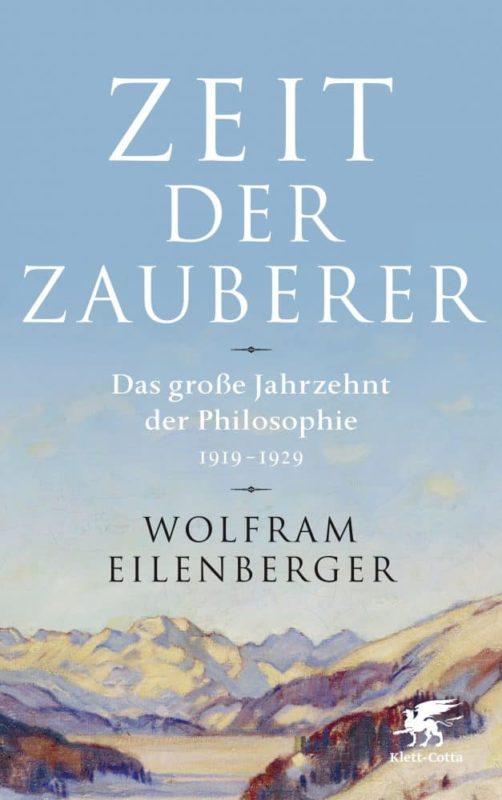 """Rezension """"Zeit der Zauberer"""" von Wolfram Eilenberger Buchvorstellung"""