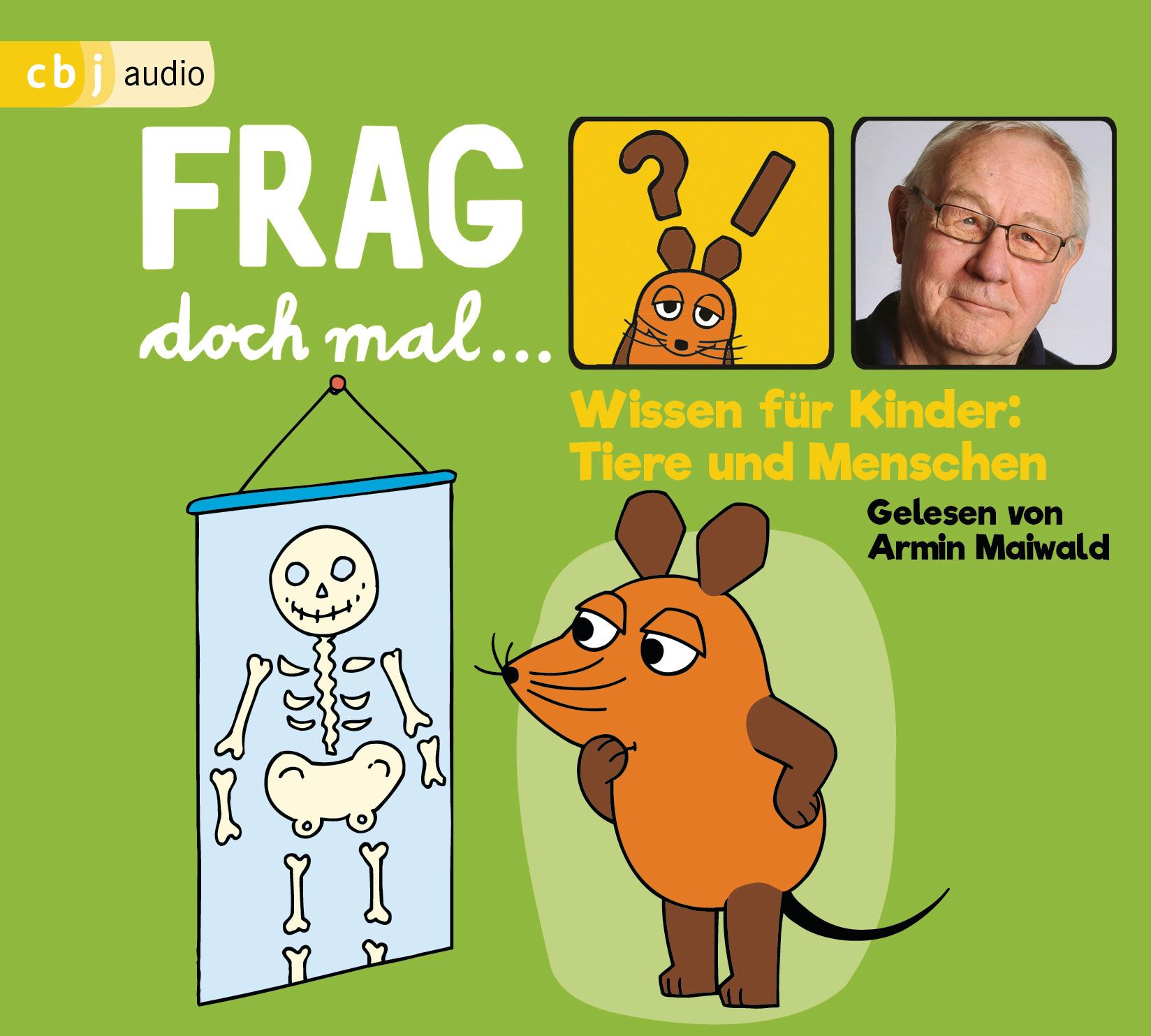 """""""Frag doch mal … die Maus! Wissen für Kinder: Tiere und Menschen"""" Book Cover"""