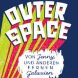 """Buchbesprechung """"Outer Space"""" Ryan Gebhart (Rezension)"""