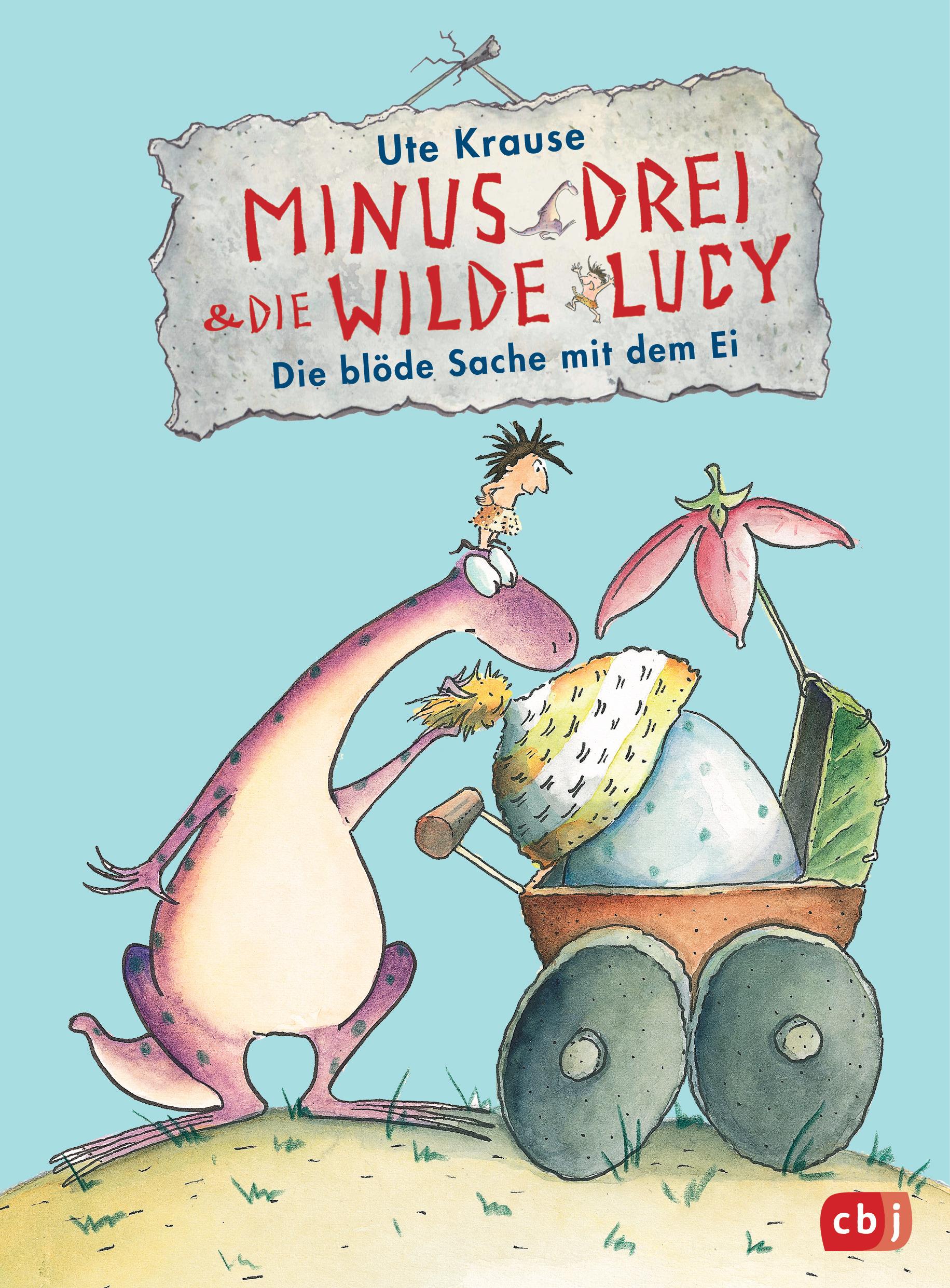 Minus Drei und die wilde Lucy - Die blöde Sache mit dem Ei Book Cover