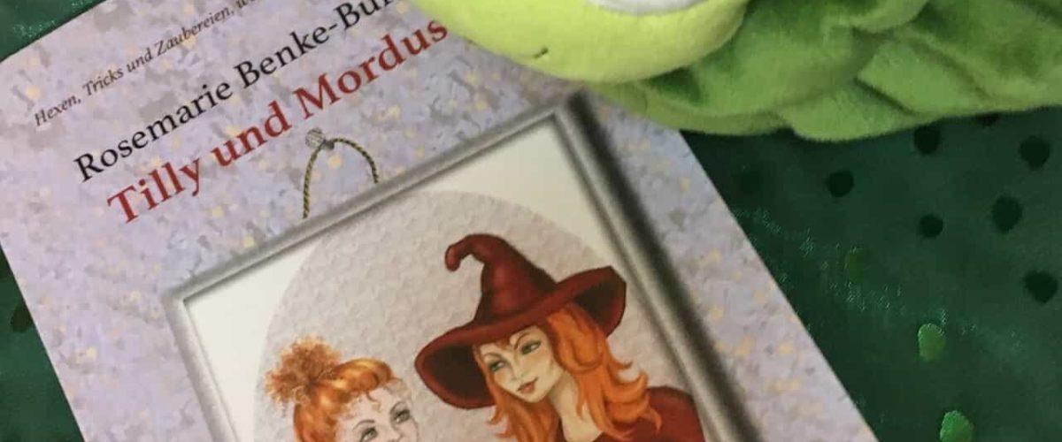 """""""Tilly und Mordusa"""" von Rosemarie Benke-Bursian"""