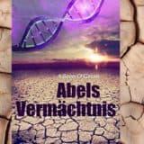 Abels Vermächtnis Romane Literaturblog
