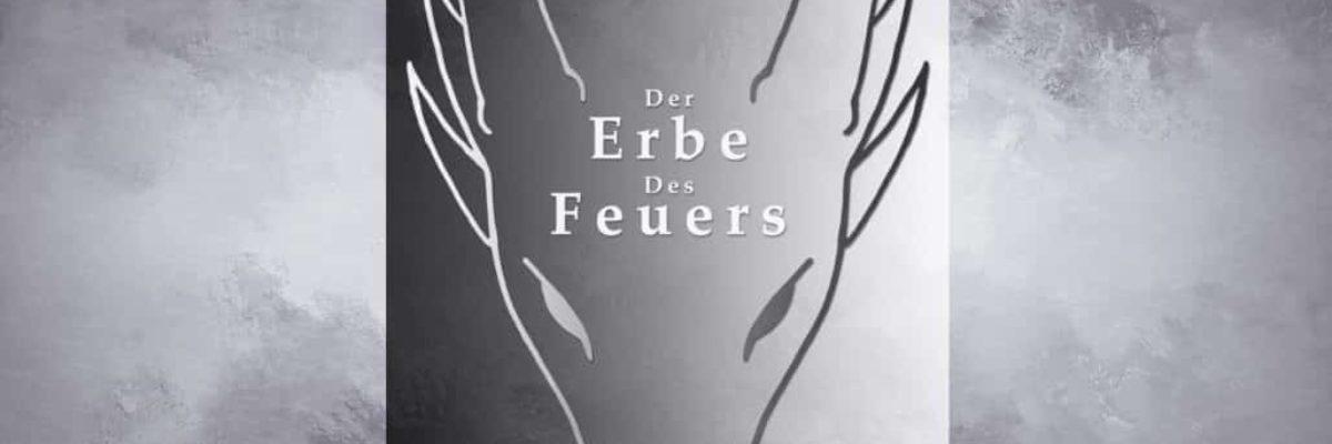 """""""Der Erbe des Feuers"""" von Michael Alexander Barysch"""