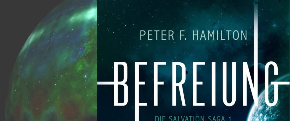 """Befreiung""  Peter F. Hamilton"