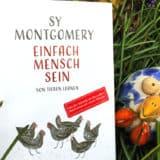 """""""Einfach Mensch sein"""" von Sy Montgomery"""