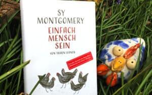 Einfach Mensch sein Sy Montgomery
