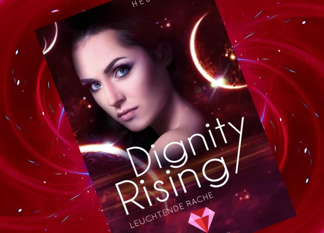 """""""Leuchtende Rache"""" von Hedy Loewe (Dignity Rising 4)"""