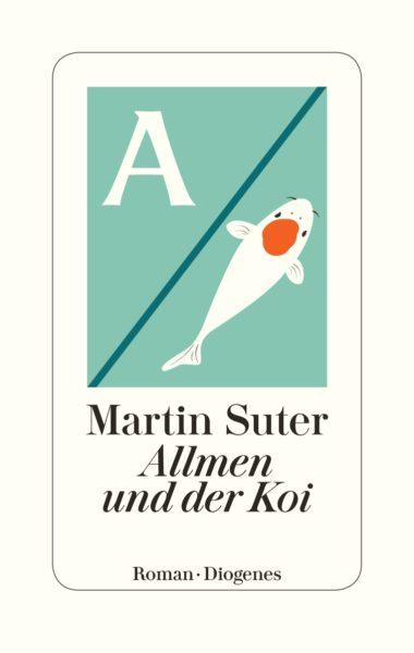 """leseliste """"Allmen und der Koi"""" von Martin Suter"""