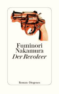 """leseliste """"Der Revolver von Fuminori Nakamura"""