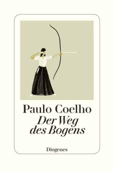 """leseliste """"Der Weg des Bogens"""" von Paulo Coelho"""