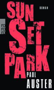 """leseliste """"Sunset Park"""" von Paul Auster"""