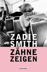Leseliste Zähne zeigen Zadie Smith