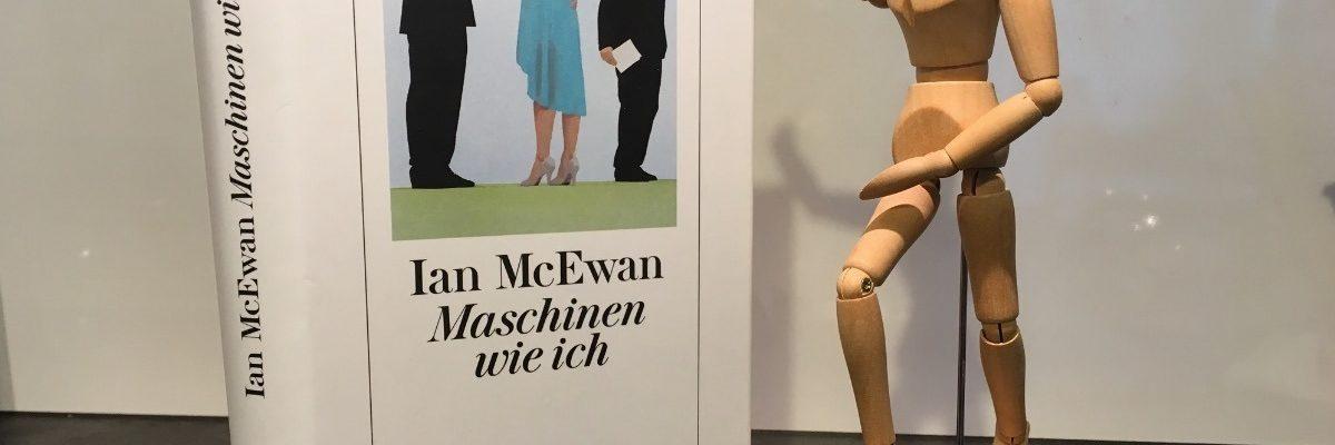 """""""Maschinen wie ich"""" von Ian McEwan (Rezension)"""