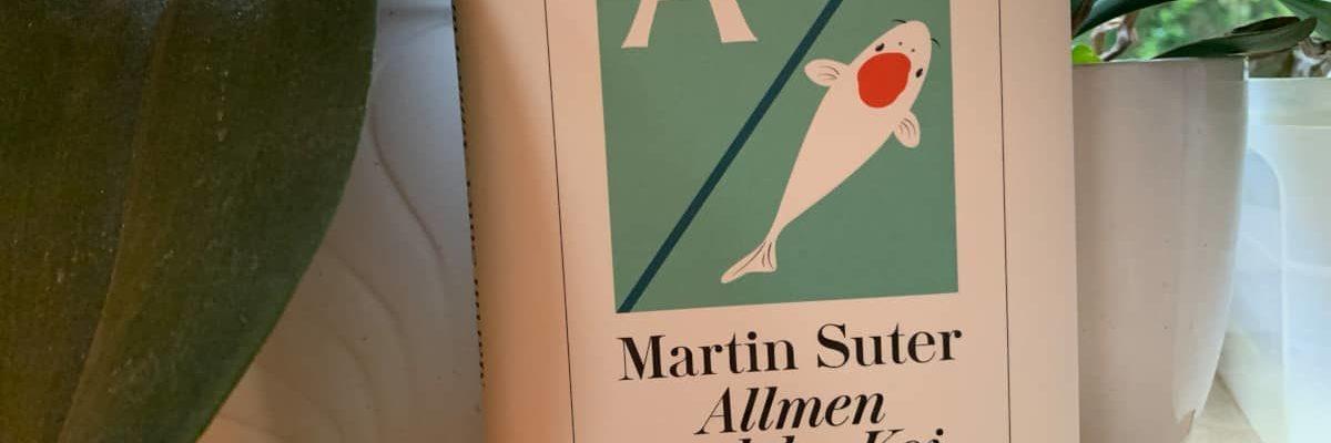 """""""Allmen und der Koi"""" von Martin Suter"""