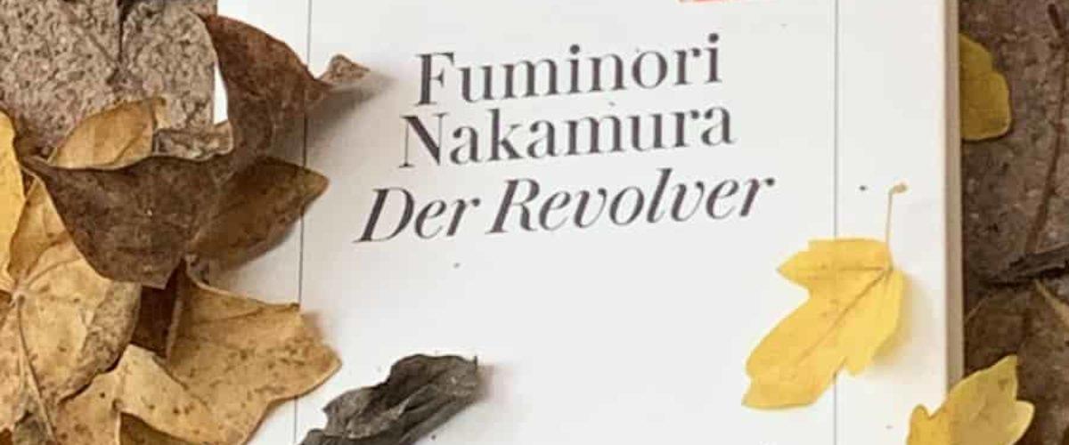 """""""Der Revolver"""" von Fuminori Nakamura"""