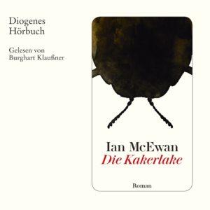 Die Kakerlake Hörbuch Ian McEwan, gelesen von Burghart Klaußner