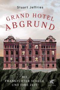 Grand Hotel Abgrund Stuart Jeffries
