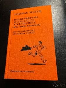 Büchergilde Abobox 3 -Thomas Meyer - Wolkenbruchs waghalsiges Stelldichein mit der Spionin