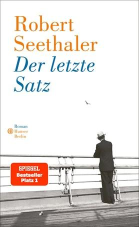 """""""Der letzte Satz"""" Robert Seethaler"""