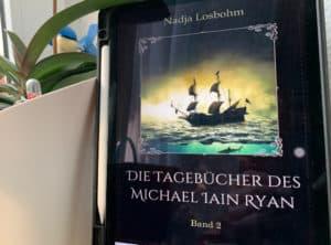 Die Tagebücher des Michael Iain Ryan 2 von Nadja Losbohm