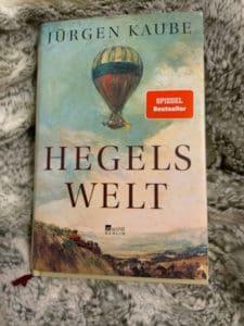 """""""Hegels Welt"""" von Jürgen Kaube Rezension"""