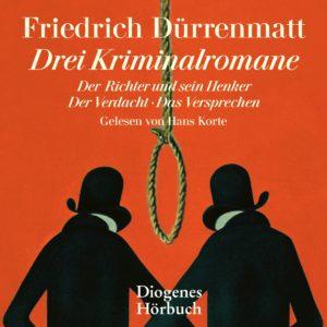 Drei Kriminalromane Der Richter und sein Henker Friedrich Dürrenmatt